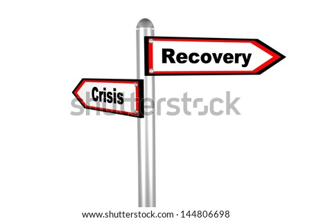 3D road sign of text  crisis & recovery