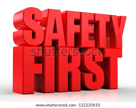 3d Safety First text isolated over white background - stock photo
