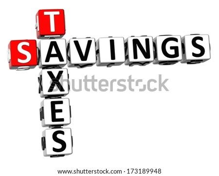 3D Savings Taxes Crossword on white background  - stock photo