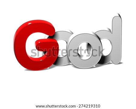 3D Silver Word Good on white background - stock photo