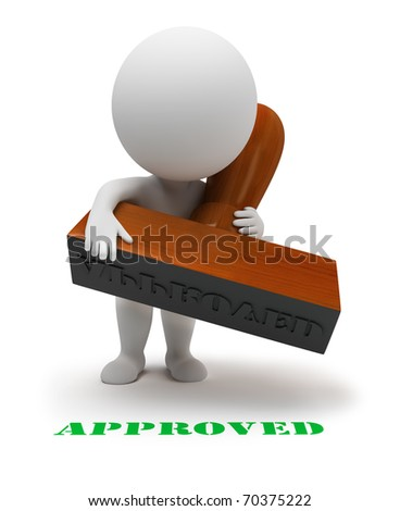 """3d small people with a stamp sets the seal it """"approved"""". 3d image. Isolated white background. - stock photo"""