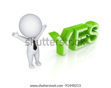 3d small person and word YES.Isolated on white background.3d rendered. - stock photo