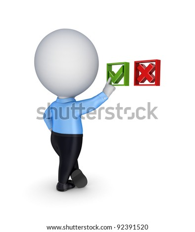 3d small person choosing a tick mark.Isolated on white background. - stock photo
