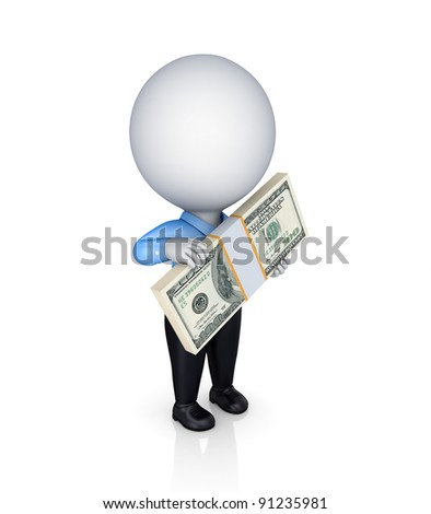 3d small person with a big pack of dollars in a hands.Isolated on white background.