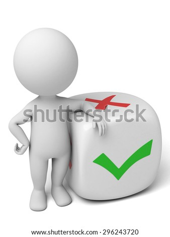 3d small person with a cube, right symbol and wrong symbol. 3d image. Isolated white background - stock photo