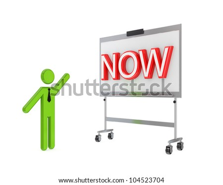 3d small person with a flipchart and big word NOW.Isolated on white background. - stock photo