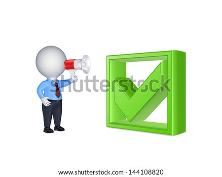 3d small person with megaphone and green tick mark.Isolated on white. - stock photo