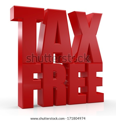 3D Tax Free text on white background - stock photo