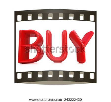 """3d text """"BUY"""" on a white background. The film strip - stock photo"""