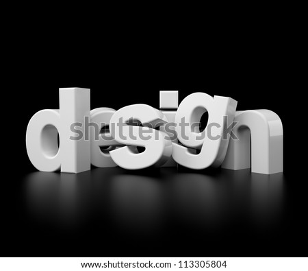 3d text design isolated on black background - studio lighting - stock photo