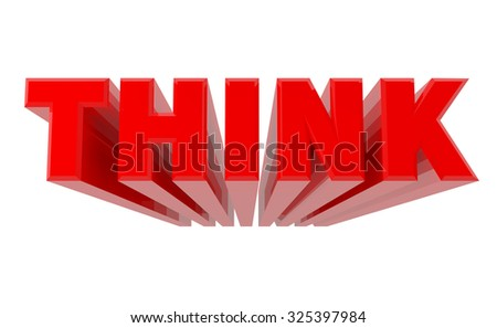 3D THINK word on white background 3d rendering - stock photo