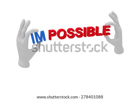 3d white human open hand holds a word impossible. White background. - stock photo
