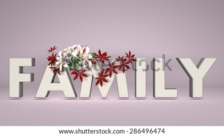 3d word family, and flower - stock photo