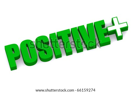 3d word POSITIVE with positive icon in white isolated background