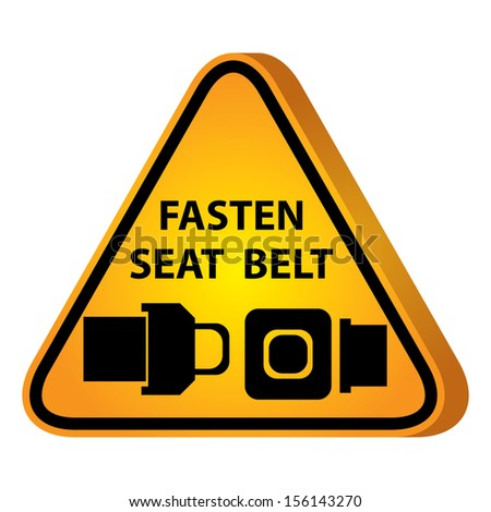 3D Yellow Glossy Style Triangle Caution Plate For Safety Present By Fasten Seat Belt With Seat Belt Sign Isolated on White Background - stock photo