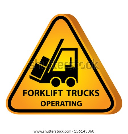 3D Yellow Glossy Style Triangle Caution Plate For Safety Present By Forklift Trucks Operating With Forklift Sign Isolated on White Background - stock photo