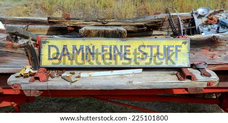 """Damn Fine Stuff"" sign found in a yard that was selling antiques and memorabilia  - stock photo"