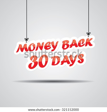 30 Day Money Back Promotional Sale Sign Hanging On Gray Background. - stock photo