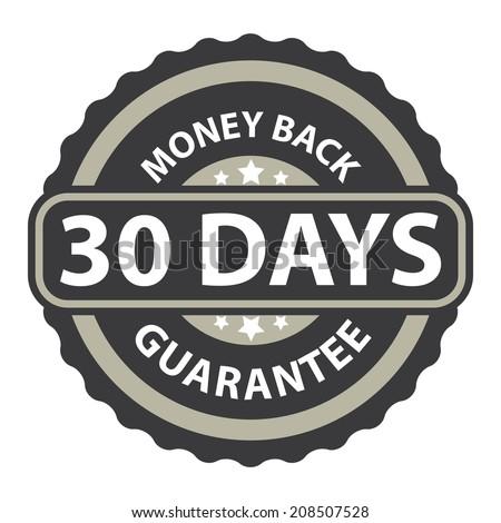 30 Days Money Back Guarantee on Gray Vintage, Retro Sticker, Badge, Icon, Stamp Isolated on White - stock photo