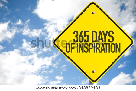 365 Days of Inspiration sign with sky background