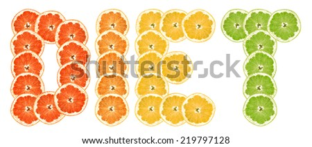 """diet"" -  text of slices of citrus fruit on white background. - stock photo"