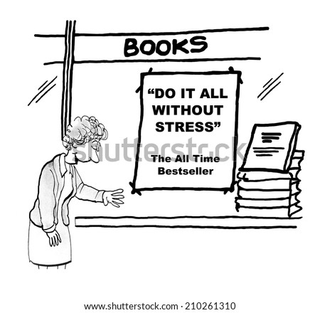 'Do It All Without Stress':  The All Time BestSeller - stock photo
