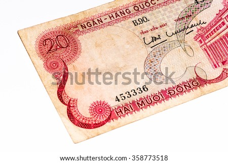 20 dong bank note of South Vietnam. Dong is the national currency of Vietnam