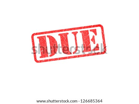 'DUE' red rubber stamp over a white background. - stock photo