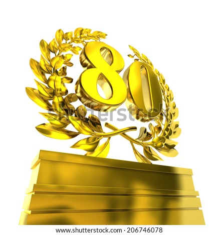 80, eighty number in golden letters at a pedestrial with laurel wreath - stock photo