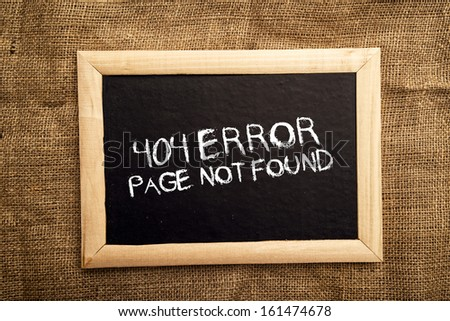404 error, internet web page not found message on the blackboard. - stock photo