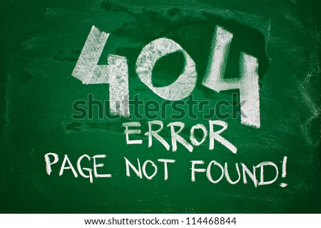 404 error, page not found - message handwritten with chalk on a green school board - stock photo