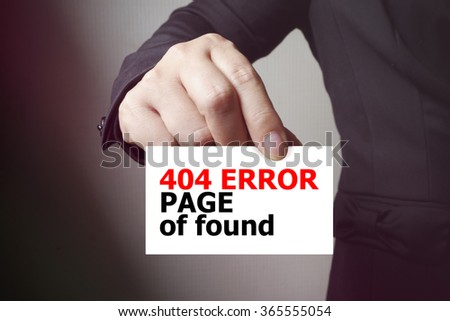 404 ERROR PAGE OF FOUND paper on the card , business concept , business idea - stock photo