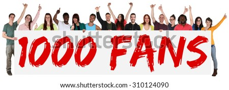 1000 fans likes social networking media sign group of young people holding banner isolated - stock photo