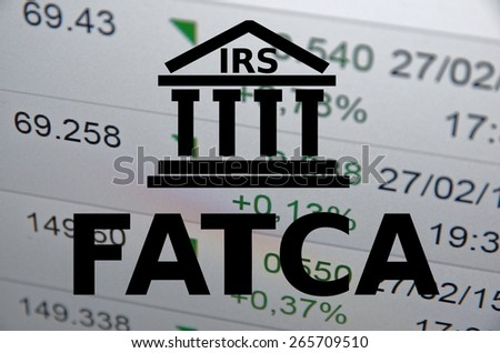(FATCA) Foreign Account Tax Compliance Act. Concept with building icon. - stock photo