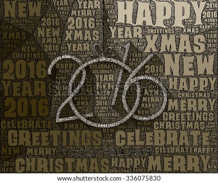 2016 flyer for Happy New Year Background fGreetings Card. Illustration is entirely made with Words. Ideal to use for parties invitation, Dinner invitation, Christmas Meeting events and so on.