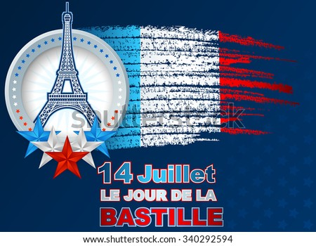 """""""Fourteenth of July, Bastille Day"""" French language text; Holidays template with blue, white, red national flag colors on grunge, brush texture and shapes of Eiffel tower, for France Independence Day - stock photo"""