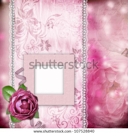 Frame with pink roses, lace, text and pearls  on romantic pink  background - stock photo