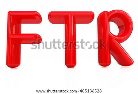"""FTR"" 3d red text. 3D illustration. Anaglyph. View with red/cyan glasses to see in 3D. - stock photo"