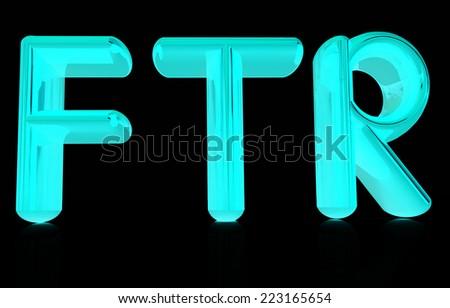 """FTR"" 3d text  - stock photo"