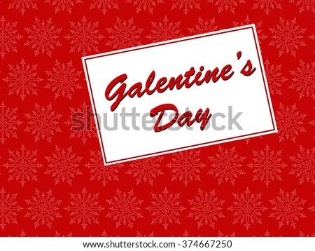 Galentine's Day card, 13th February, on a red backgorund                     - stock photo