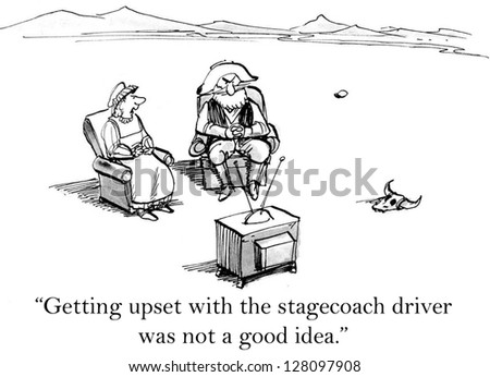 """""""Getting upset with the stagecoach driver was not a good idea."""" - stock photo"""
