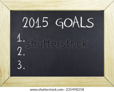 2015 Goals Concept on Blackboard - stock photo