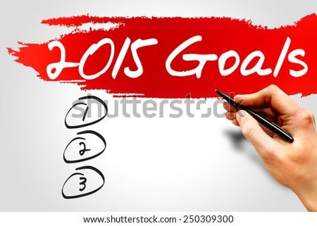 2015 Goals List, business concept - stock photo