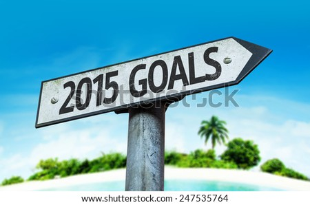 2015 Goals sign with a beach on background - stock photo