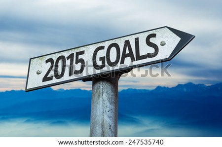 2015 Goals sign with sky background