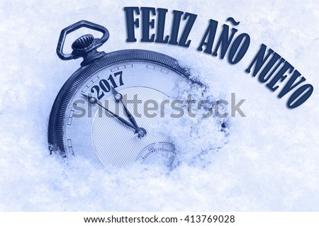 2017 greeting, Happy New Year in Spanish language, Feliz ano nuevo text, greeting card 2017 Spain - stock photo