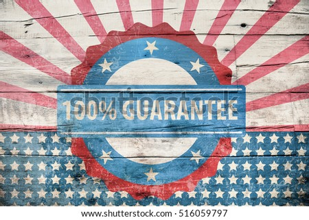 100% guarantee sign on wooden texture