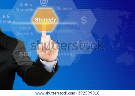 hand pressing strategy  button on interface with world map  background.business concept
