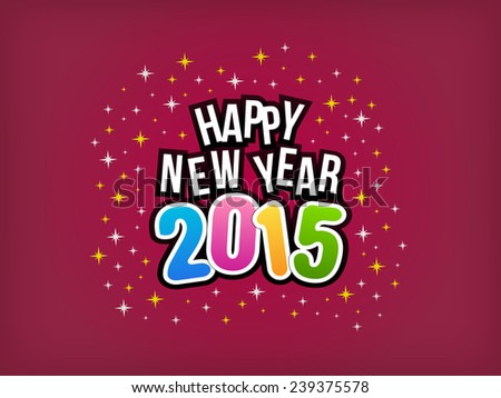 2015 Happy New Year colorful background.
