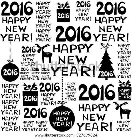 2016 Happy New Year! Seamless black and white pattern.  illustration